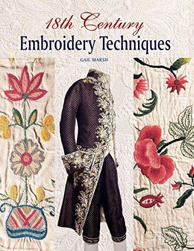 Couverture du livre 18th century Embroidery techniques de Gail Marsh