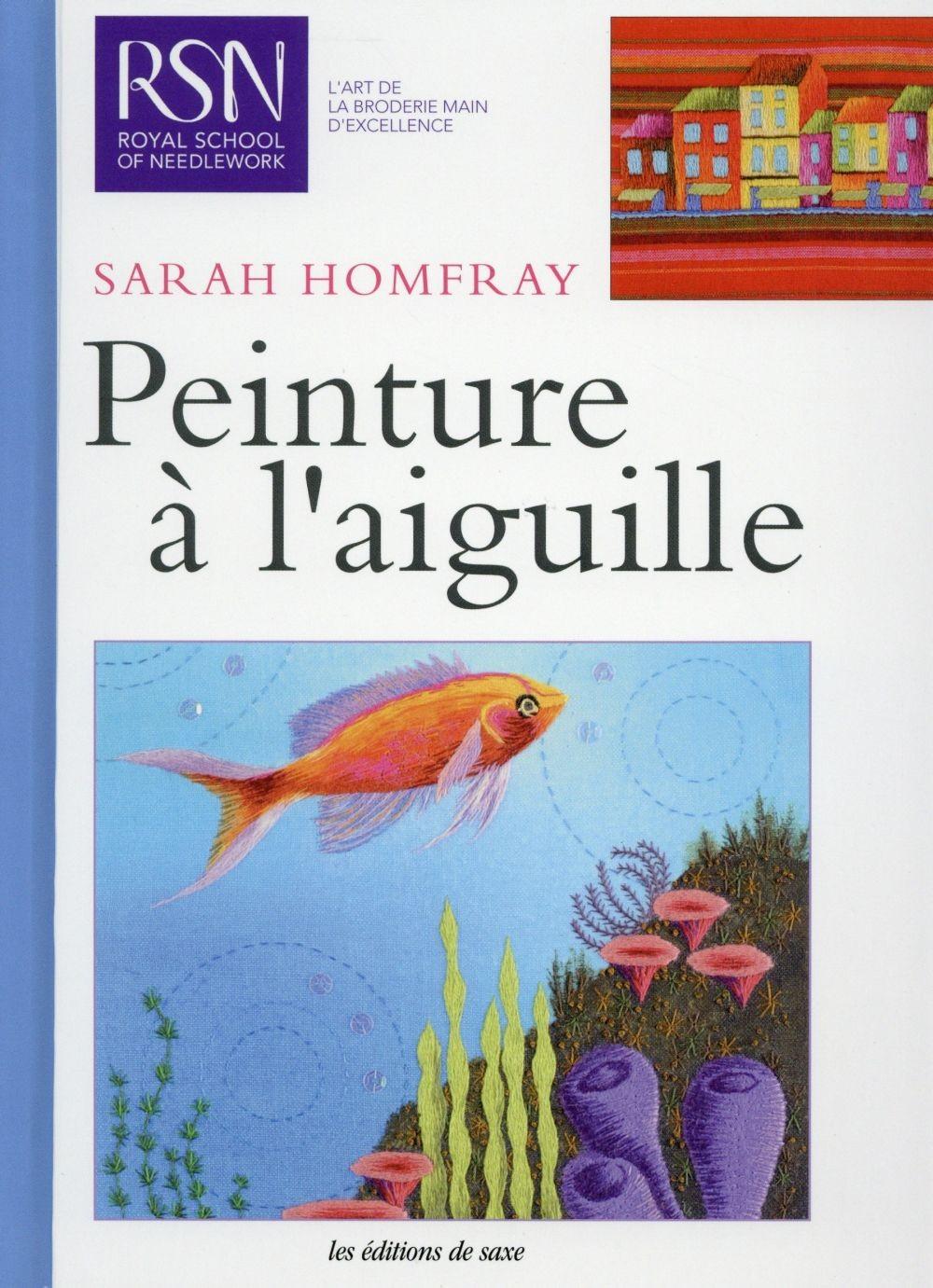 couverture du livre Peinture à l'aiguille de Sarah Homfray