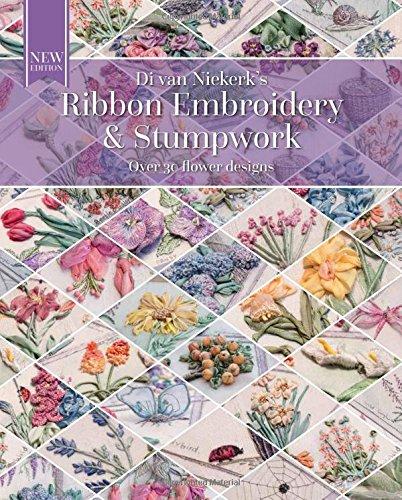 Couverture du livre Ribbon Embroidery & Stumpwork de Di Van Niekerk's