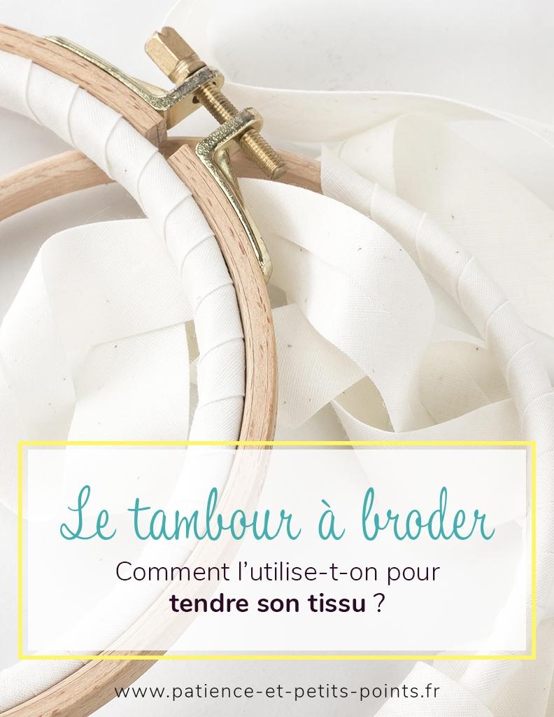 le tambour à broder - comment tendre son tissu ?