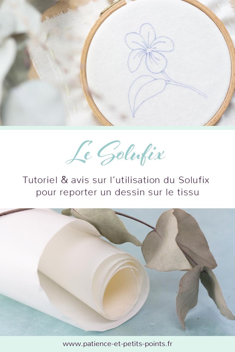 Le Solufix. Tuto, conseils et retour d'expérience sur l'utilisation du Solufix de Vlieseline pour transférer un motif sur le tissu